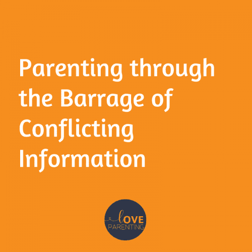 Parenting through the Barrage of Conflicting Information